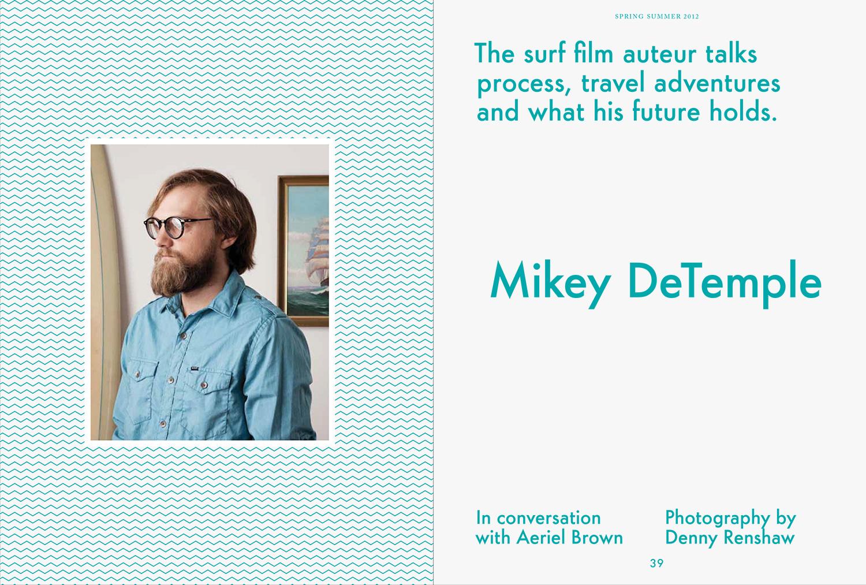 Mikey DeTemple, WAX Magazine.