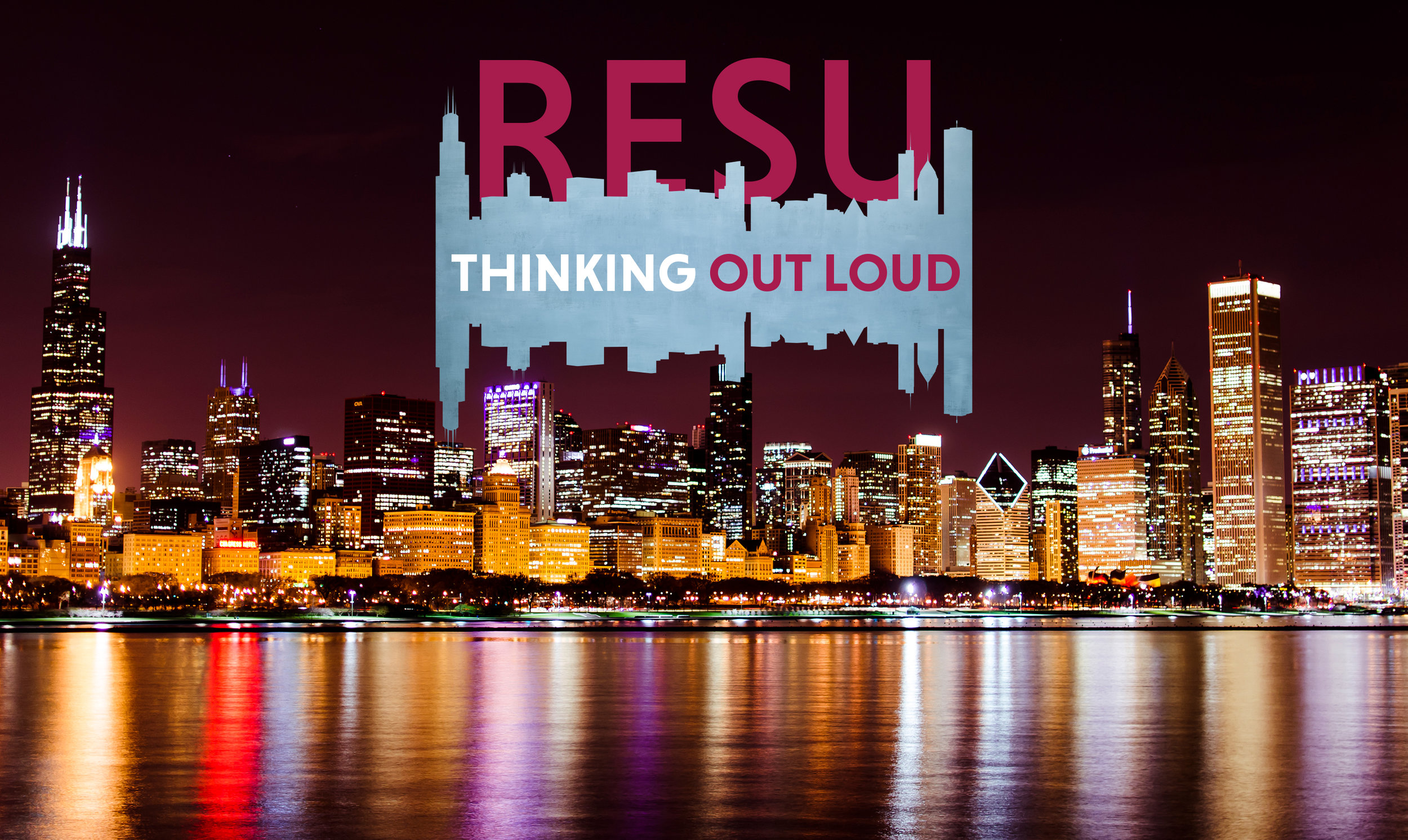 Thinking Out Loud Podcast - Brought to you by Resurrection University and WGN Radio
