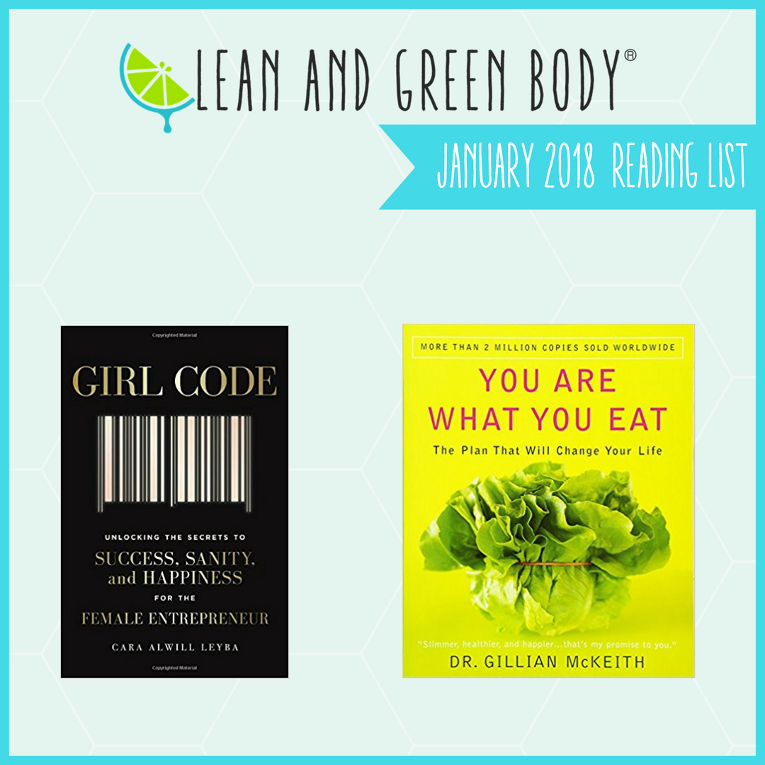 Lean and Green Body® Jan 2018 Reading List