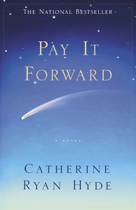 Pay it Forward   Catherine Ryan Hyde [project manager]