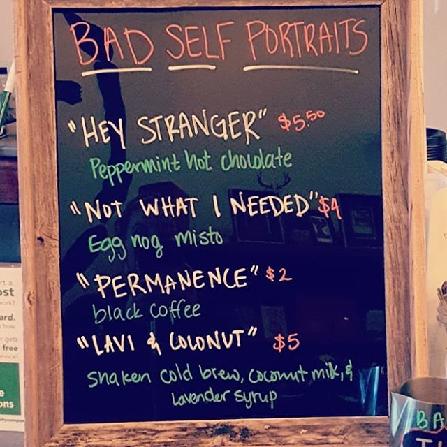We have these drinks available tonight, they're named after different original songs by Bad Self Portraits! Doors open at 7, music starts at 7:45!