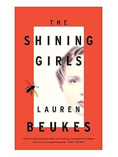 The Shining Girls // by Lauren Beukes