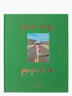 Places to go, People to see // Kate Spade
