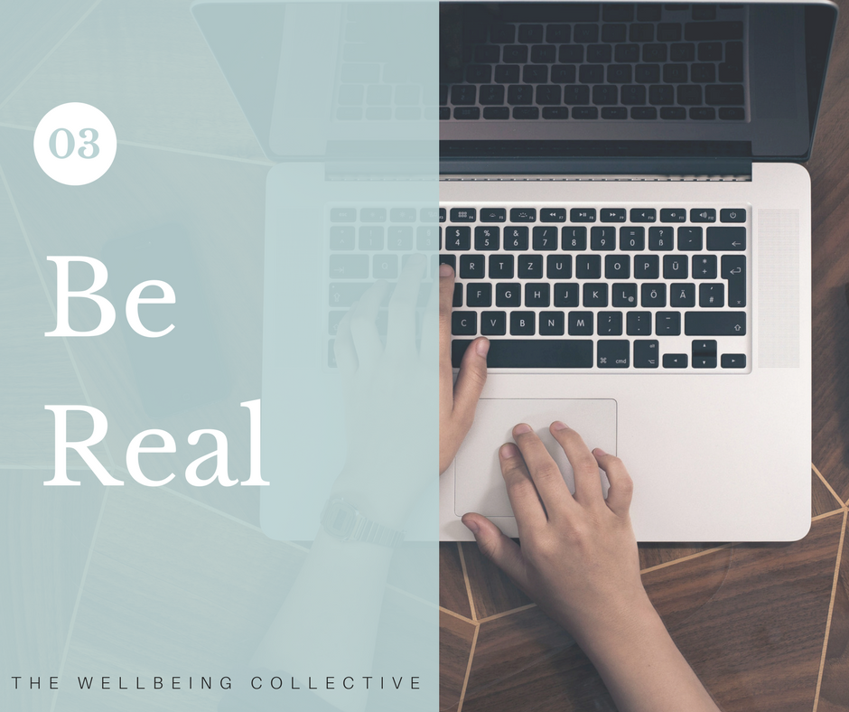#3.Be Real - Avoid putting yourself under unnecessary pressure.It's important to keep your expectations in check to avoid overwhelm. Work on creating a healthy perspective of what's realistic, and relinquish what's not.Make a list of what you've got to do and assess what's feasible. If you have too many commitments and lack the time or resources to complete them all, consider which ones can be re-prioritised, delegated or eliminated altogether. Take control by committing to tackling the most important and necessary demands first, ensuring it's more satisfying than it is stressful.
