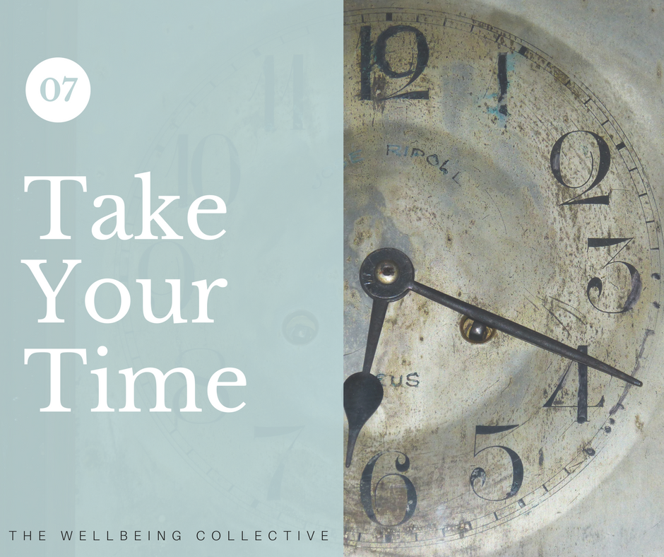 #7. Take your time - Take time out when you need to,if you feel your stress levels are rising.Naming and observing your stress is a powerful tactic to help you regain control and diffuse a stressful situation before it escalates.With a sense of awareness that your stress levels are increasing comes the choice to do something about it. Taking a break or actively stepping away from a situation can quickly help to reduce your stress, increase your energy and can provide you with new insights and perspectives too.Even a short time out can be a sanity-saving act of self-care, allowing you to regain your sense of calm and return to the situation feeling refreshed, re-energised and ready to go.