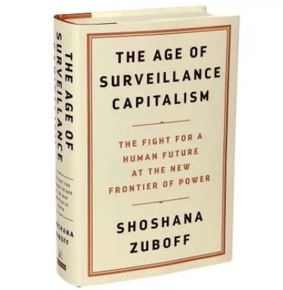 The Age of Surveillance Capitalism, Shoshana Zuboff