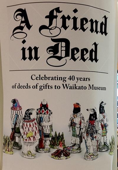 Waikato Museum A Friend in Deed
