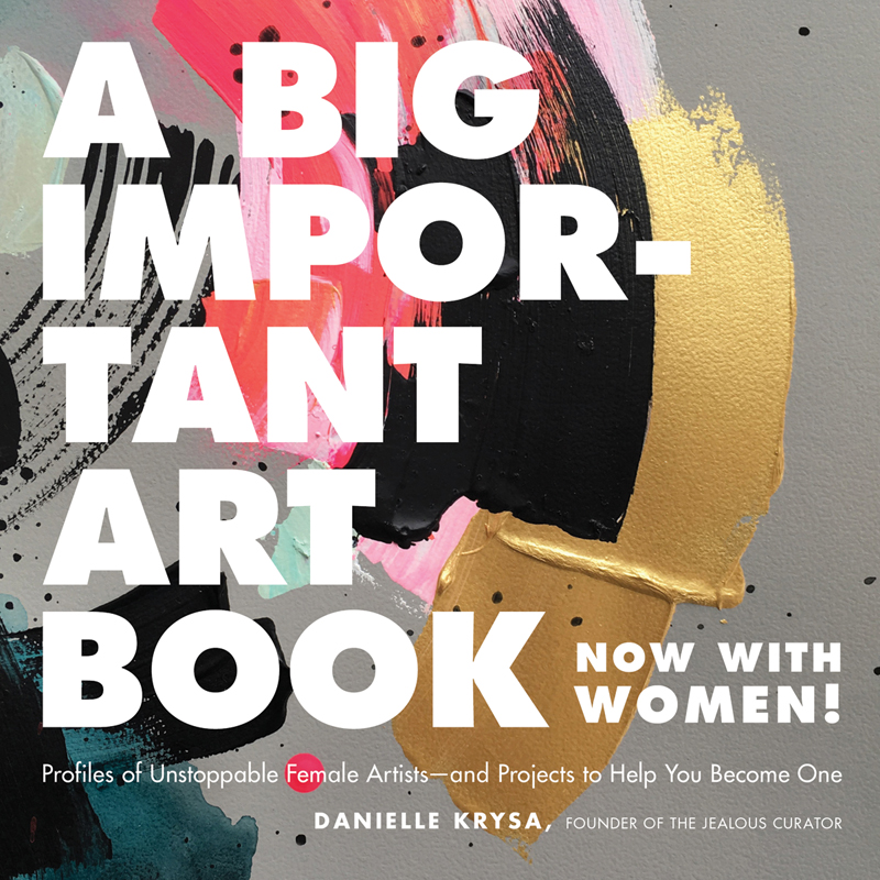 A Big Important Art Book  by Danielle Krysa book publication, Canada October 2018