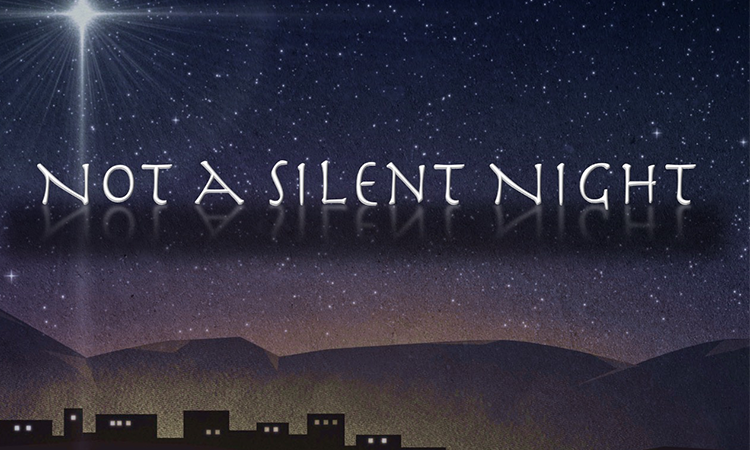 Not A Silent Night - Christmas 2016