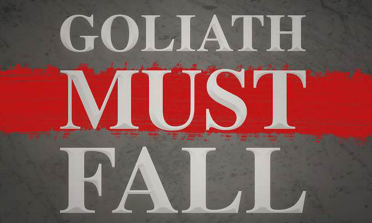 Goliath Must Fall - January/February 2018