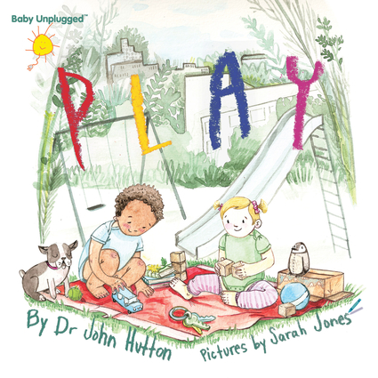Baby Unplugged: Play