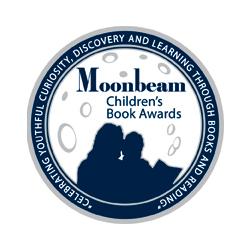 2017 Moonbeam Children's Book Awards, Silver Medal