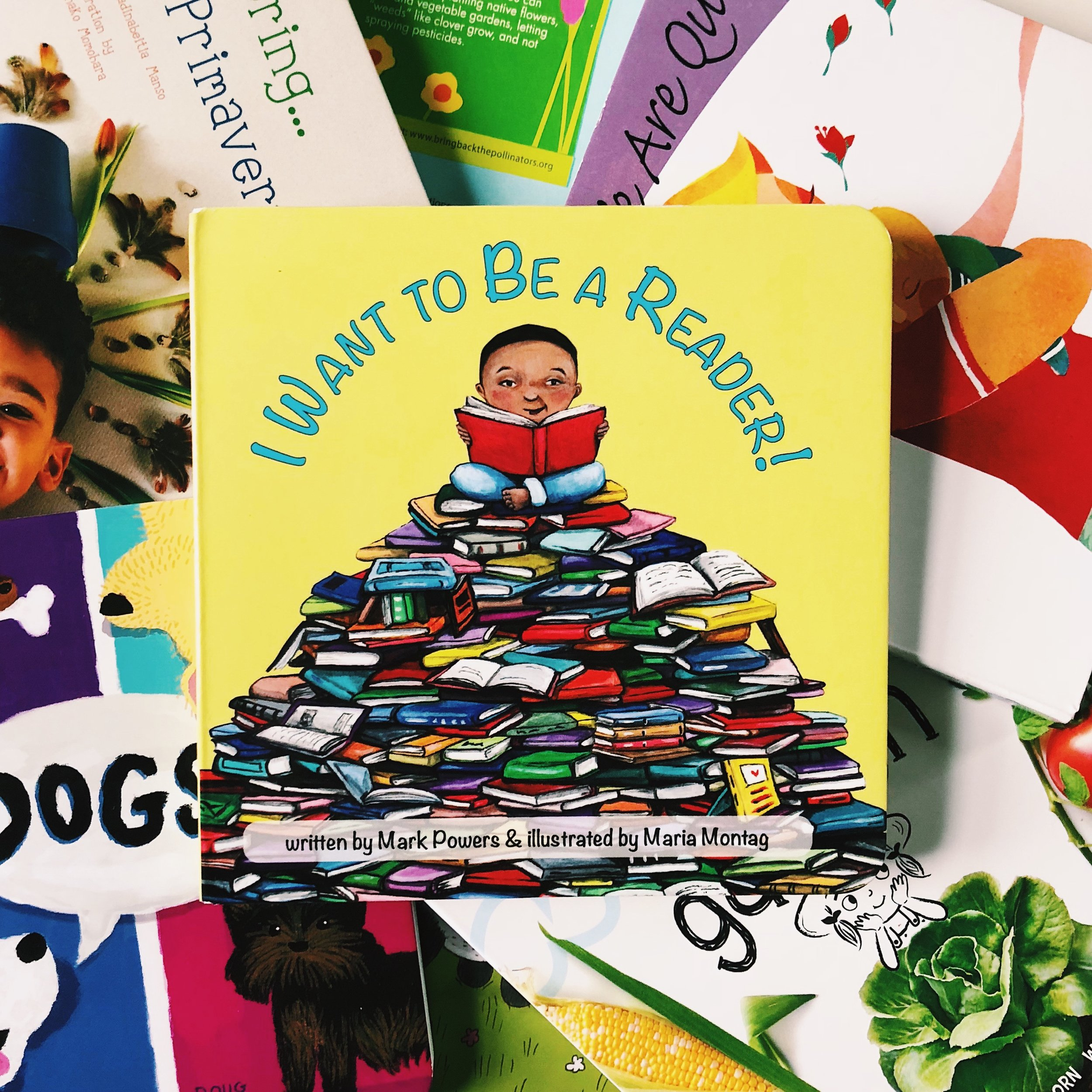 I Want To Be a Reader!   written by Mark Powers and illustrated by Maria Montag
