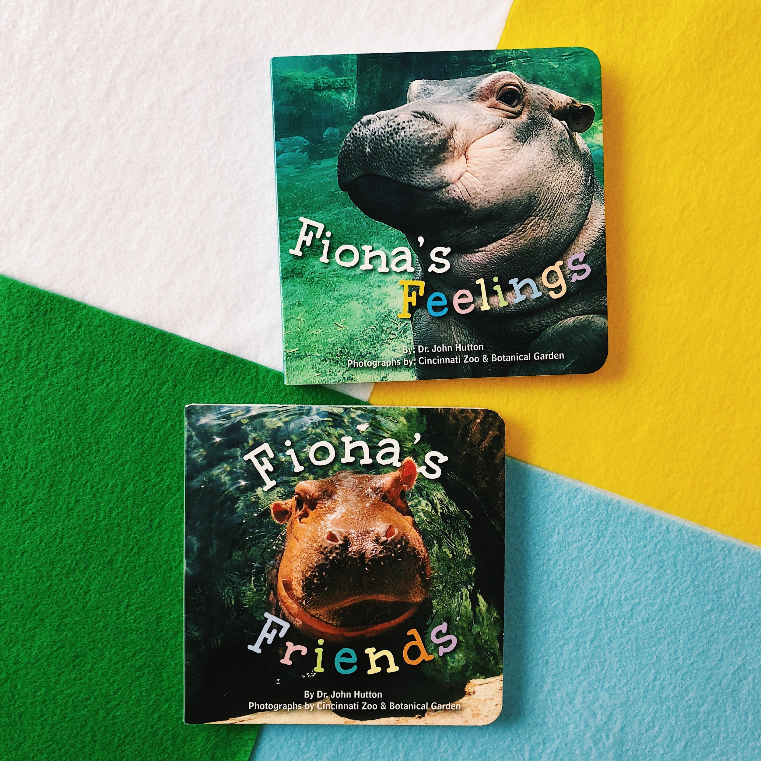 Fiona's Feelings and Fiona's Friends, written by Dr. John Hutton and photographs by the Cincinnati Zoo & Botanical Garden