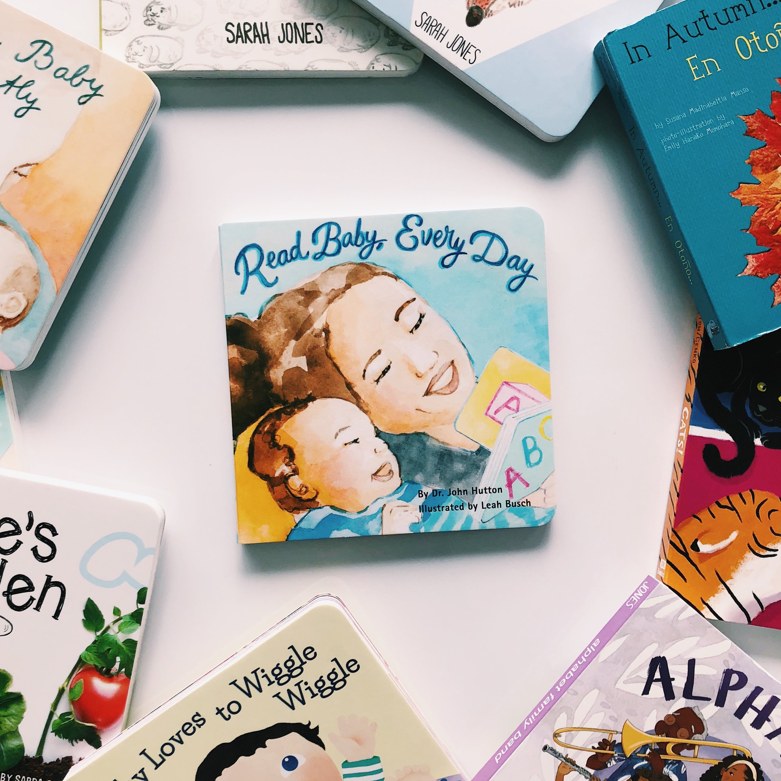 Read Baby, Every Day   written by Dr. John Hutton and illustrated by Leah Busch