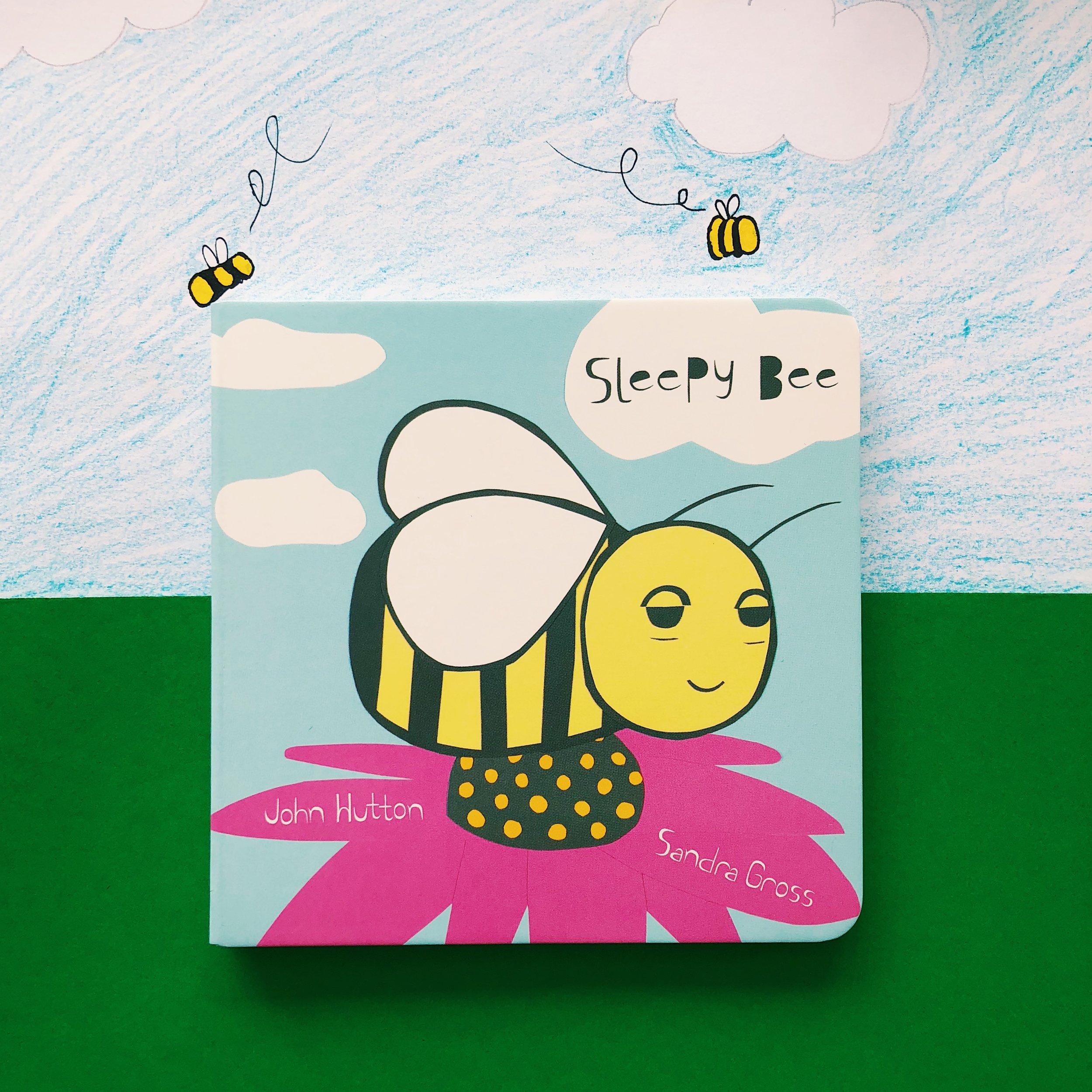 Sleepy Bee     written by Dr. John Hutton and artwork created by  Sandra Gross