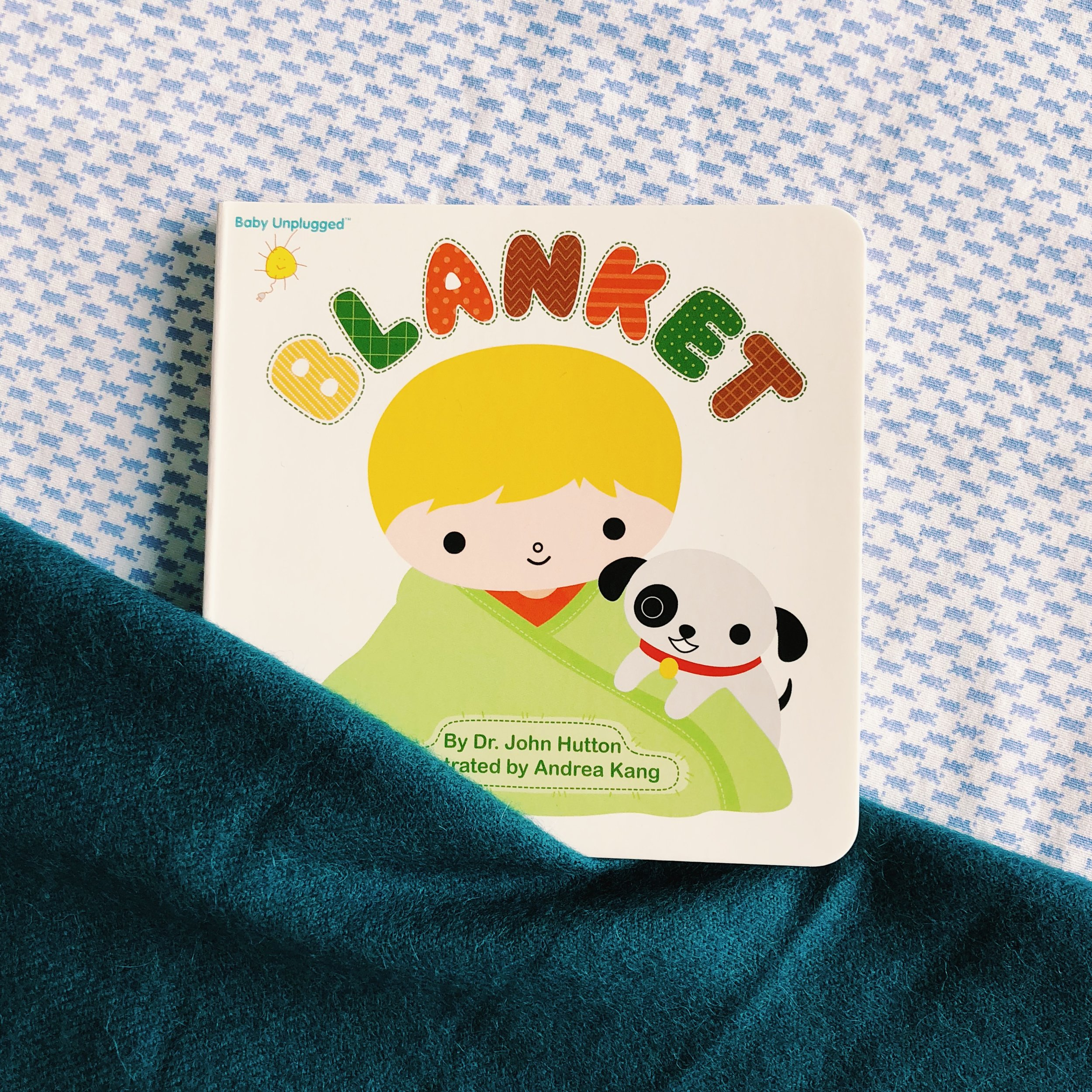 Blanket   written by Dr. John Hutton and illustrated by Andrea Kang