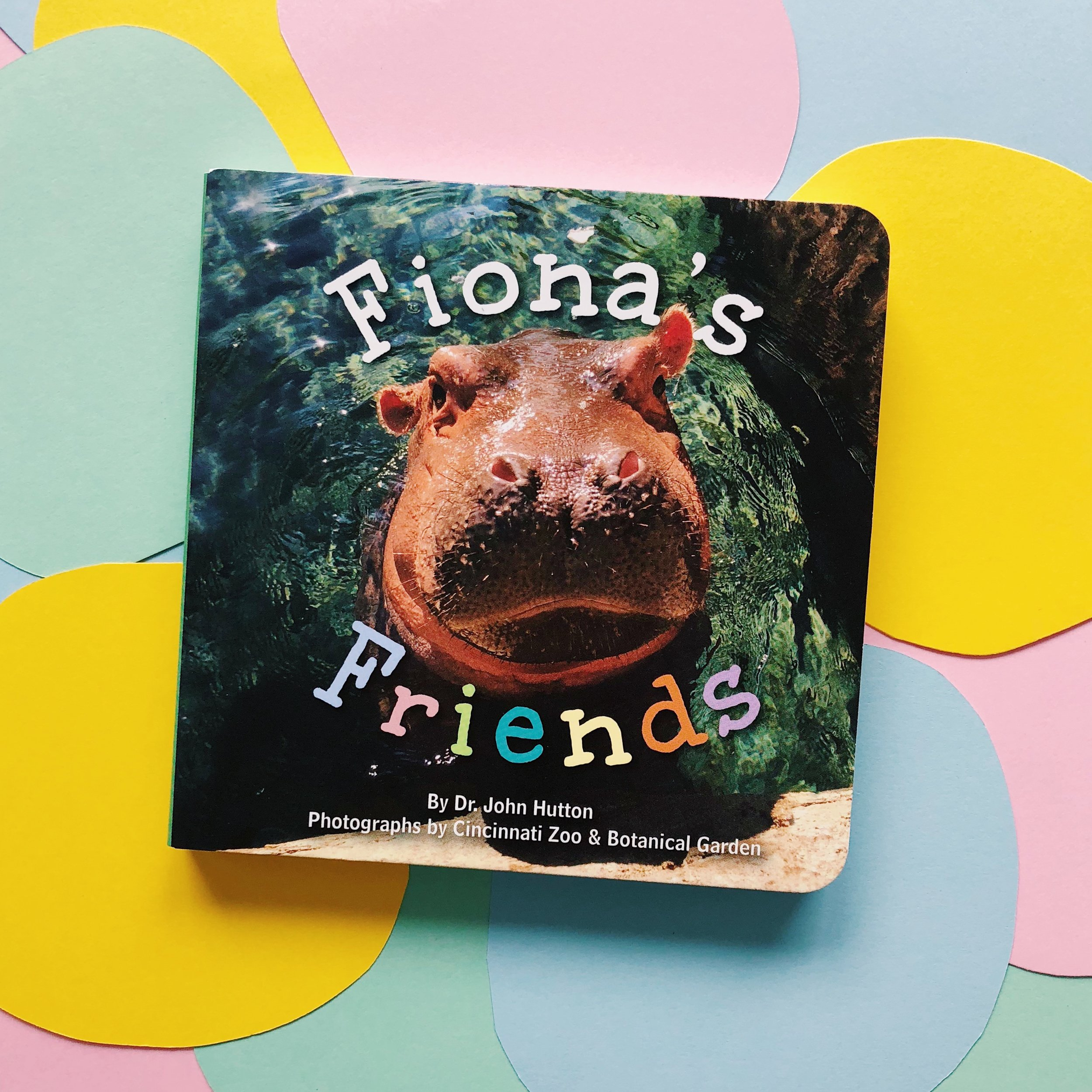 Fiona's Friends     written by Dr. John Hutton and pictures provided by the Cincinnati Zoo & Botanical Garden