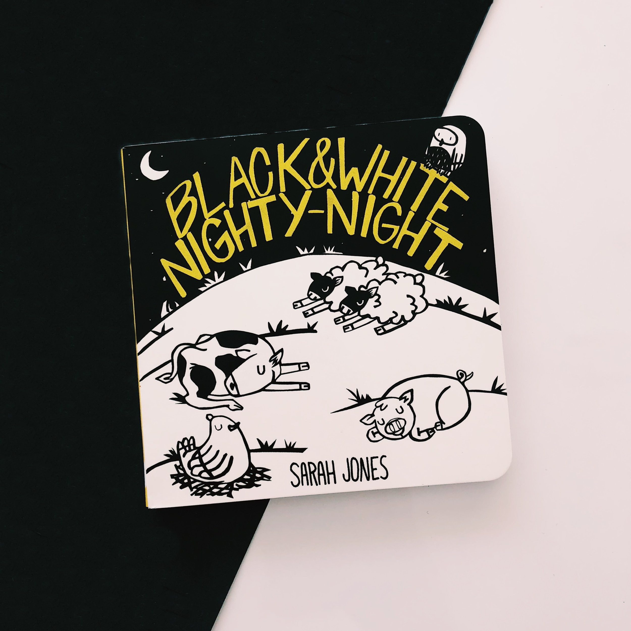 Black & White Nighty-Night     by Sarah Jones is a high-contrast black and white baby book all about farm animals and bedtime, from the  ROYGBaby  series.