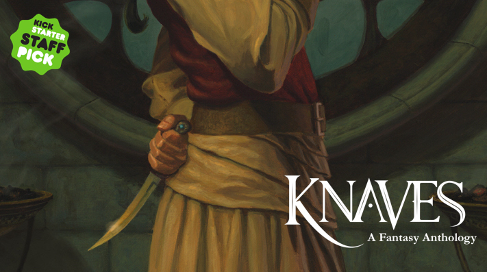 Visit the Kickstarter for KNAVES! Includes stories from Mercedes Lackey, Anna Smith Spark, Anton Strout, Cullen Bunn, and more!