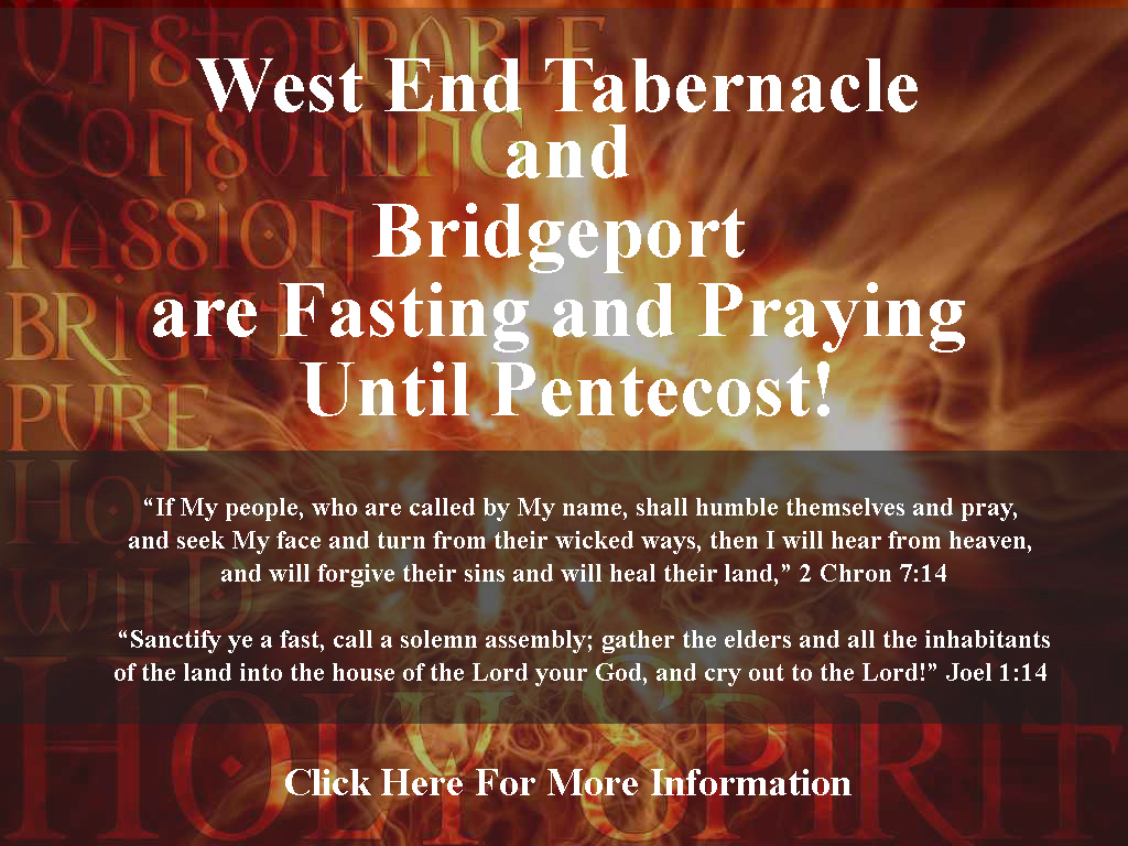 West End Tabernacle Joins Bridgeport Wide Fasting and Prayer