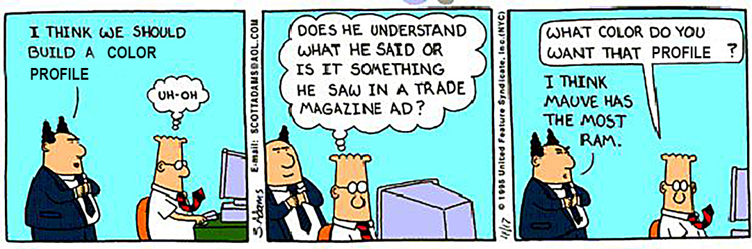 My apologies to Dilbert….I changed two words in the first frame.