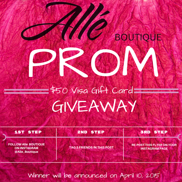 "Prom season is here! One lucky girl will have the chance to win a $50 Visa Gift Card from Allé Boutique.    This gift card can help the recipient with nails, make-up, hair, shoes, dress…etc. Please share with any high school girls that can benefit from this giveaway.  ""Own Your Pretty. Own Your Style. Be You. ""  **Please follow rules on how to qualify for giveaway on flyer."