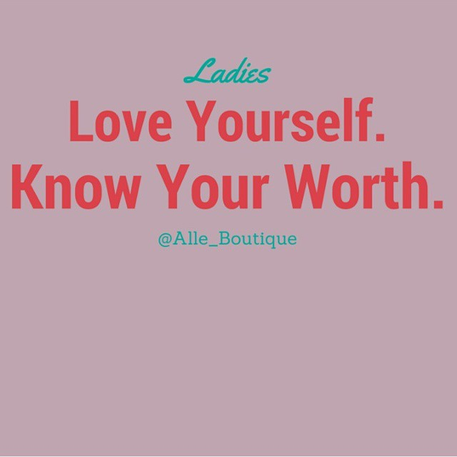 Love yourself at all times! #Selflove #selfconfidence #selfworth