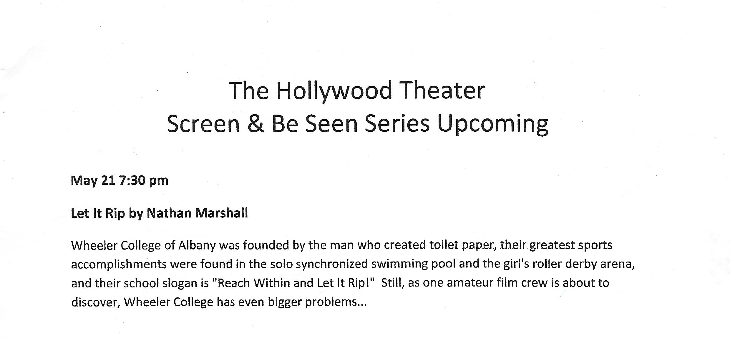 A BLURB ABOUT LET IT RIP FROM THE HOLLYWOOD THEATER