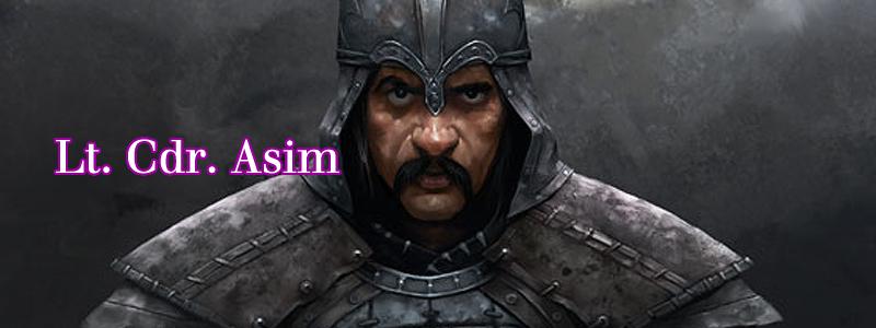 Lt. Cdr. Asim ( Umaykut 3  by  Ilker Serdar )