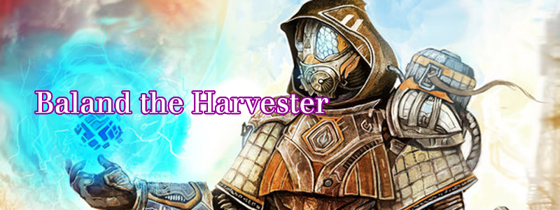 Baland the Harvester ( Nomad  by  Addison Rankin )