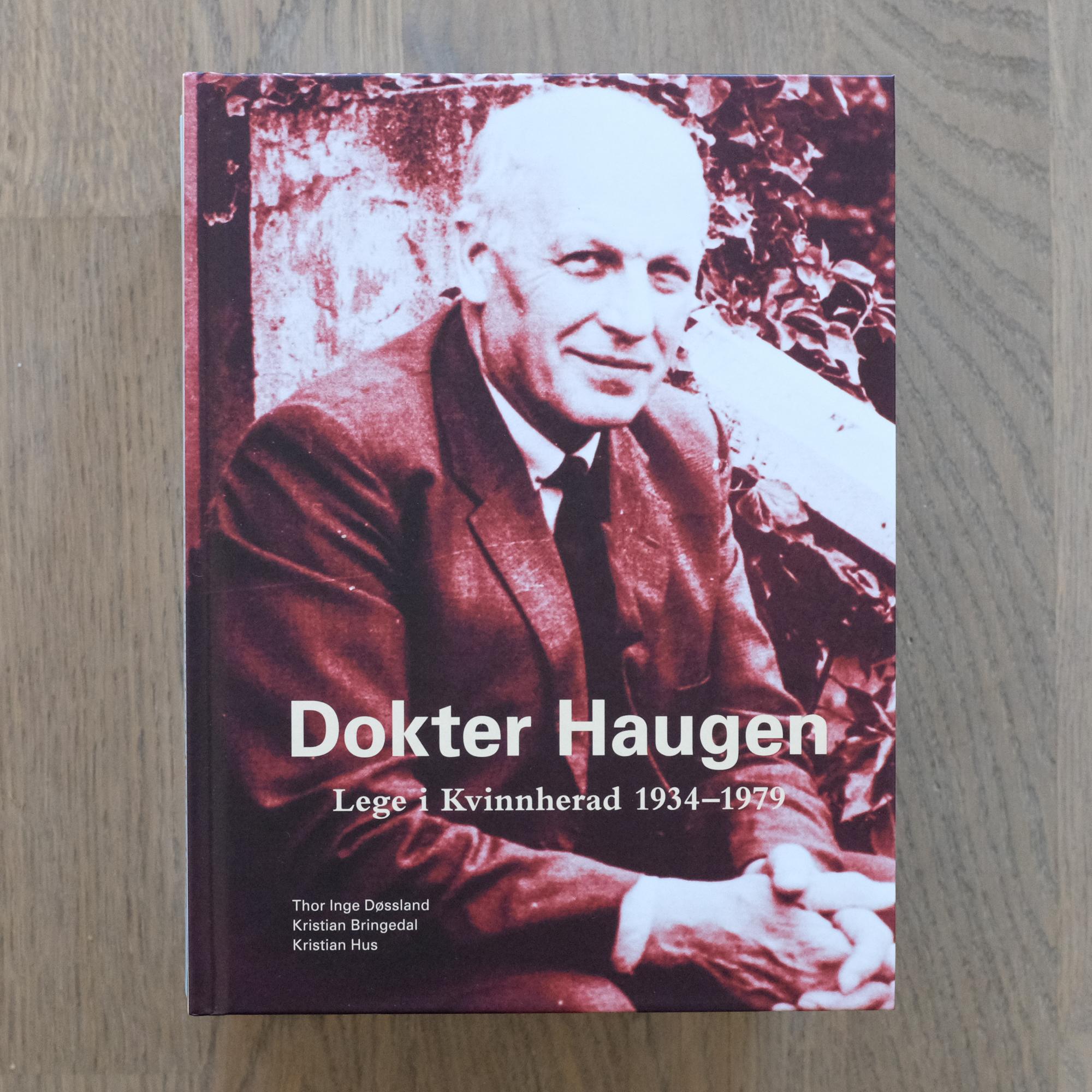 Meir om Dokter Haugen - Du kan lesa mange andre historiar i boka om dokter Haugen, som er å få kjøpt i fleire forretningar rundt om i Kvinnherad. Du kan òg tinga boka på nett.