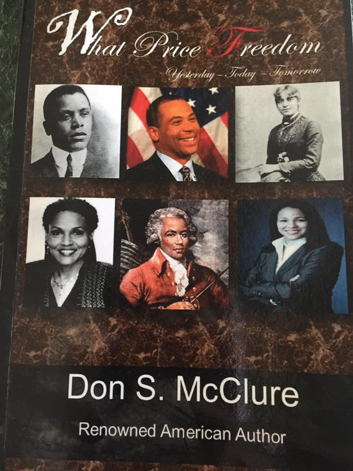 "Congratulations Renowned American Author Don S. McClure on the successful presentation of your wonderful and Historic book ""What Price Freedom"""