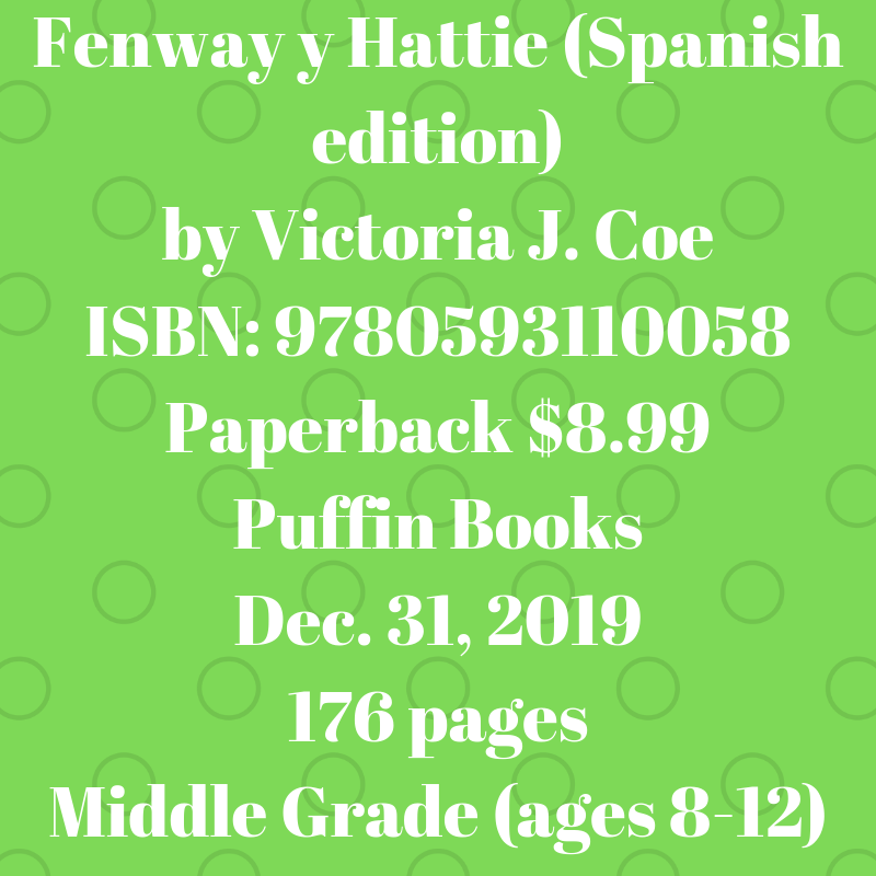 Fenway y Hattie (Spanish edition) by Victoria J. Coe ISBN_.png