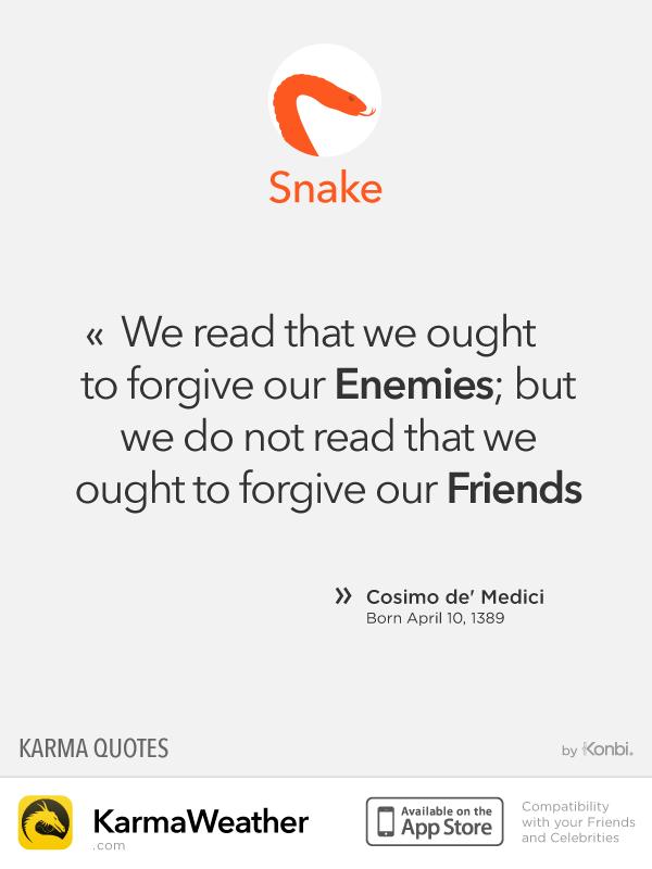 Chinese Zodiac Quotes: Snake #CosimoDeMedici