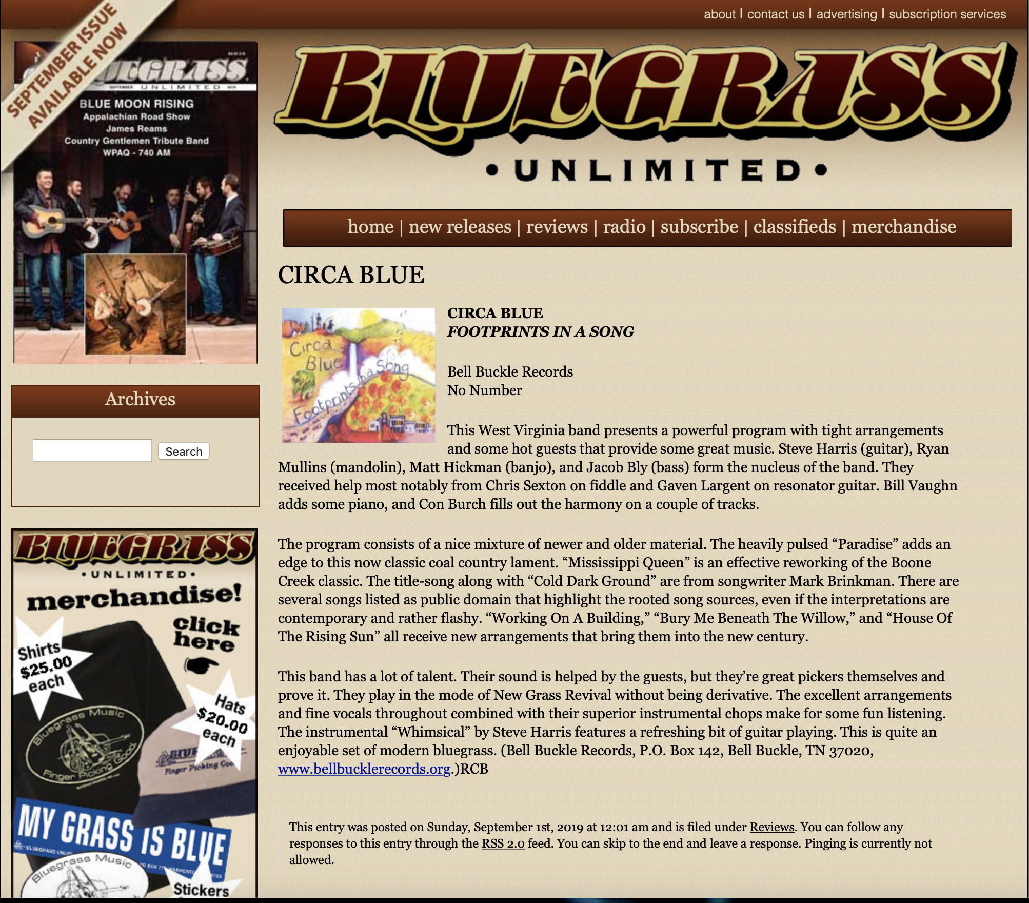 "Bluegrass Unlimited - ""This West Virginia band presents a powerful program with tight arrangements and some hot guests that provide some great music"".- Bluegrass Unlimited"