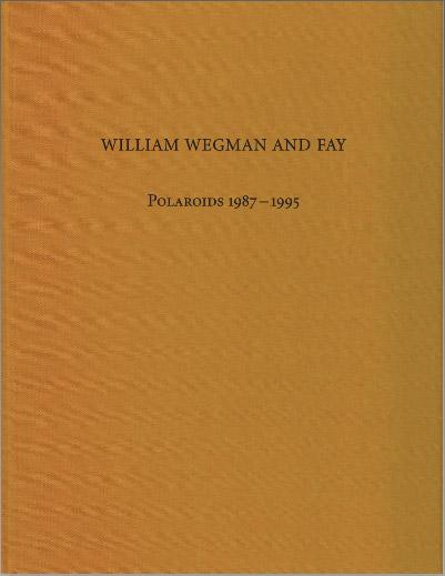 William Wegman and Fay