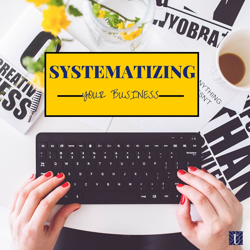 Systematizing Your Business