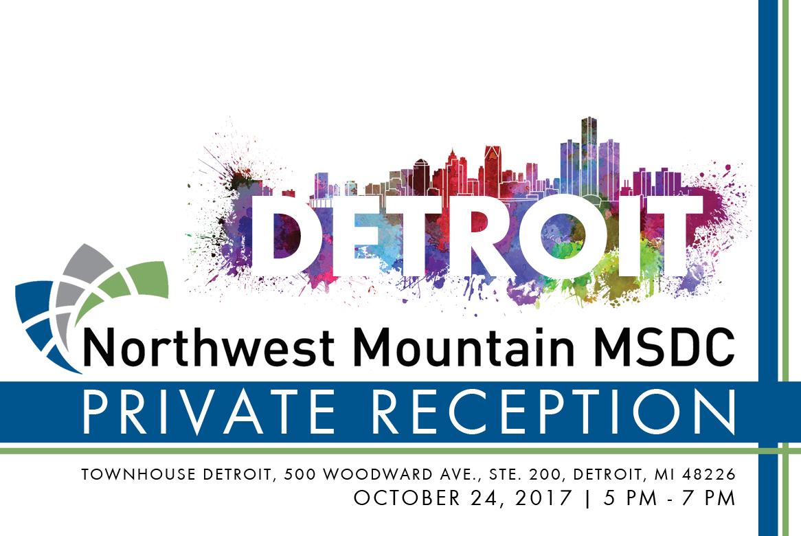 Northwest Mountain MSDC Private Reception in Detroit
