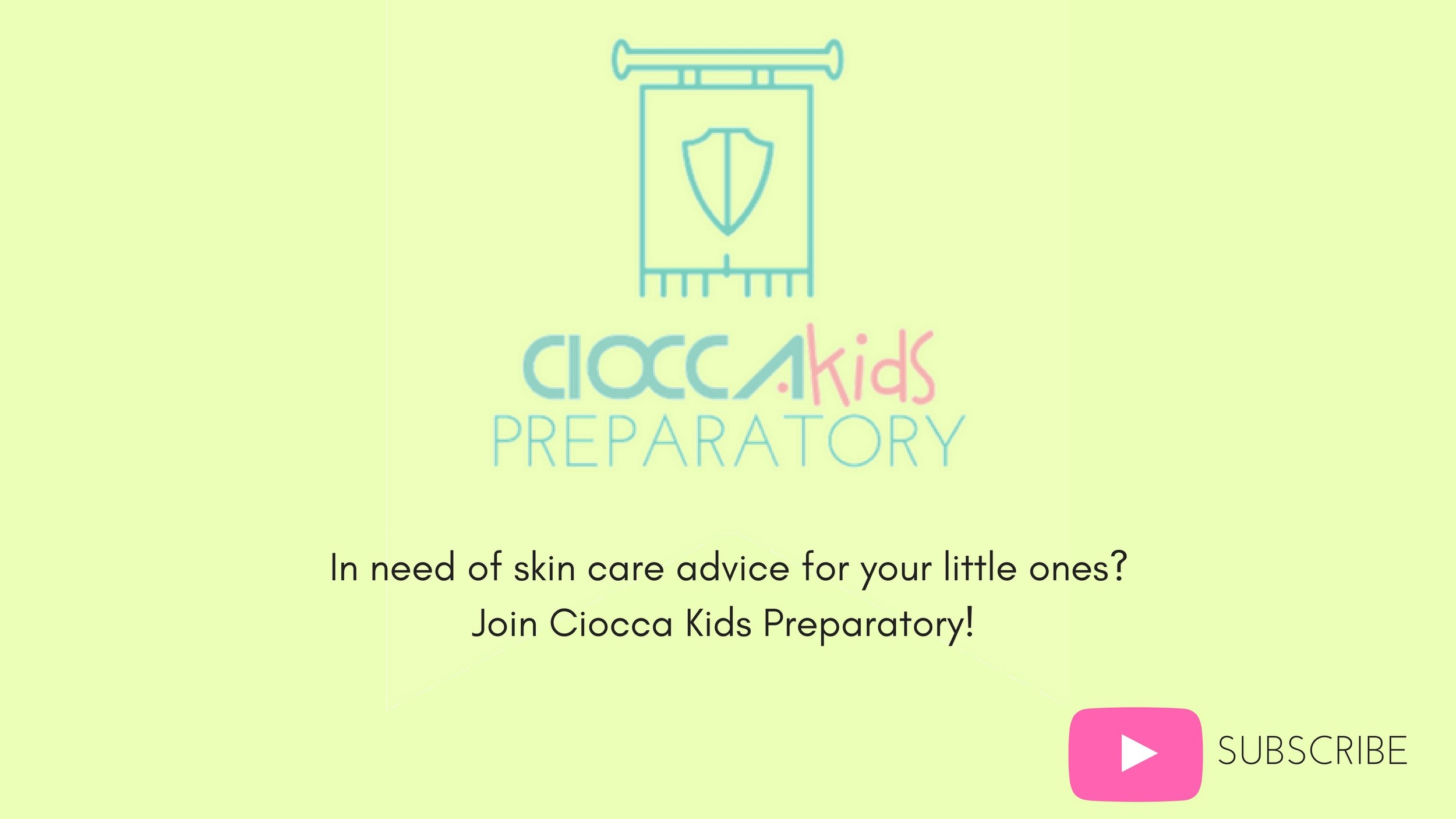 In need of skin care advice for your little ones_ Join Ciocca Kids Preparatory!.jpg