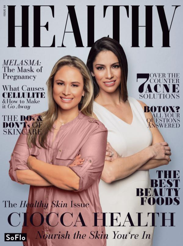 IN THE MEDIA - We're proud to announce issue #58 of Healthy™ Magazine featuring our very own Dr. Giovanna Ciocca, M.D. and Dr. Ana Carolina Victoria, M.D. Visit this link to read the full article on how Ciocca Health Group strives to provide personalized comprehensive care for each one of our patients.