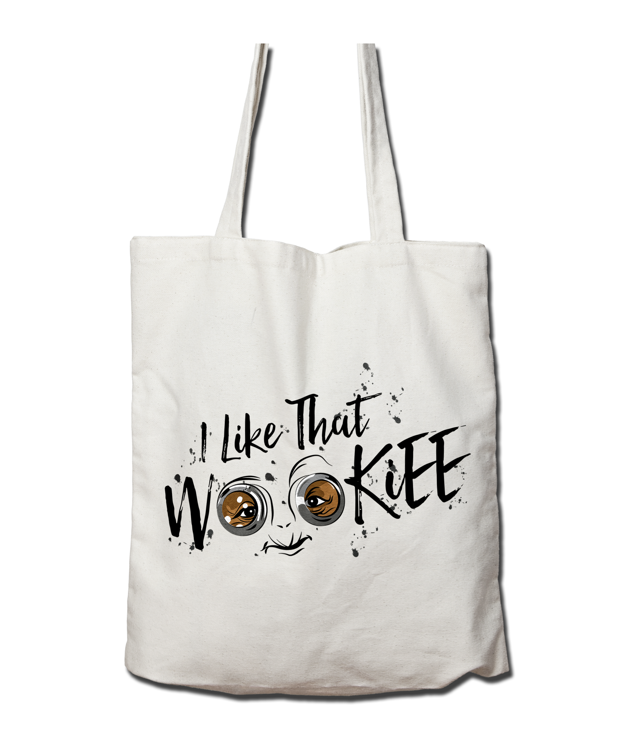 I like that Wookiee Tote Bag