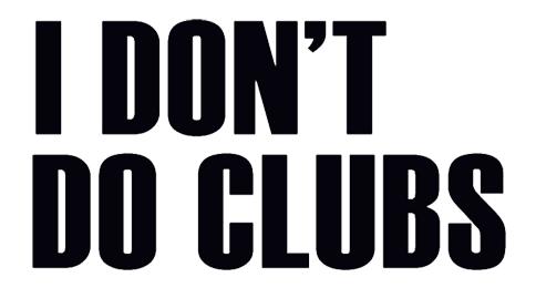 Meet I Don't Do Clubber...Jacqueline Laurean