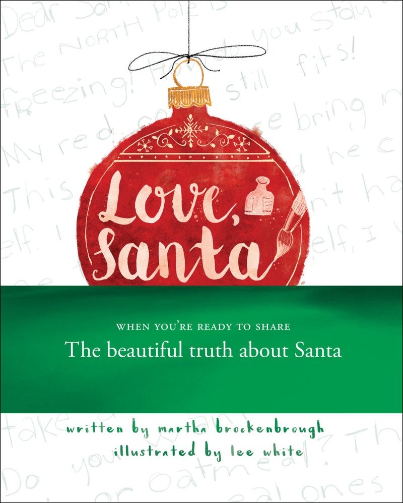 Love, Santa   The gentle truth about Santa told in a way that keeps the magic of the season intact.