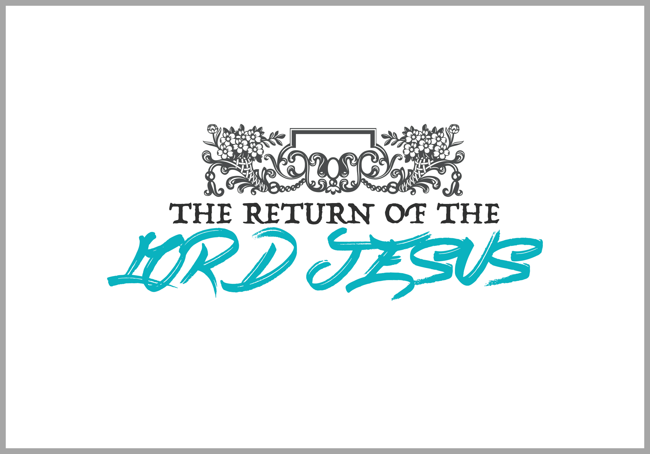 Return of the Lord Jesus Bible Study