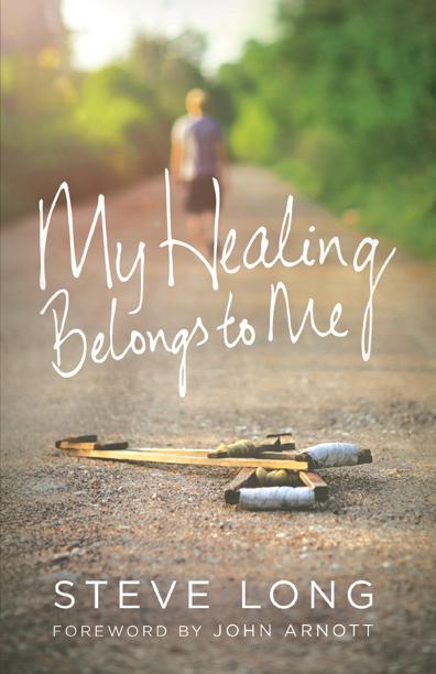 My Healing Belongs To Me  by  Steve Long