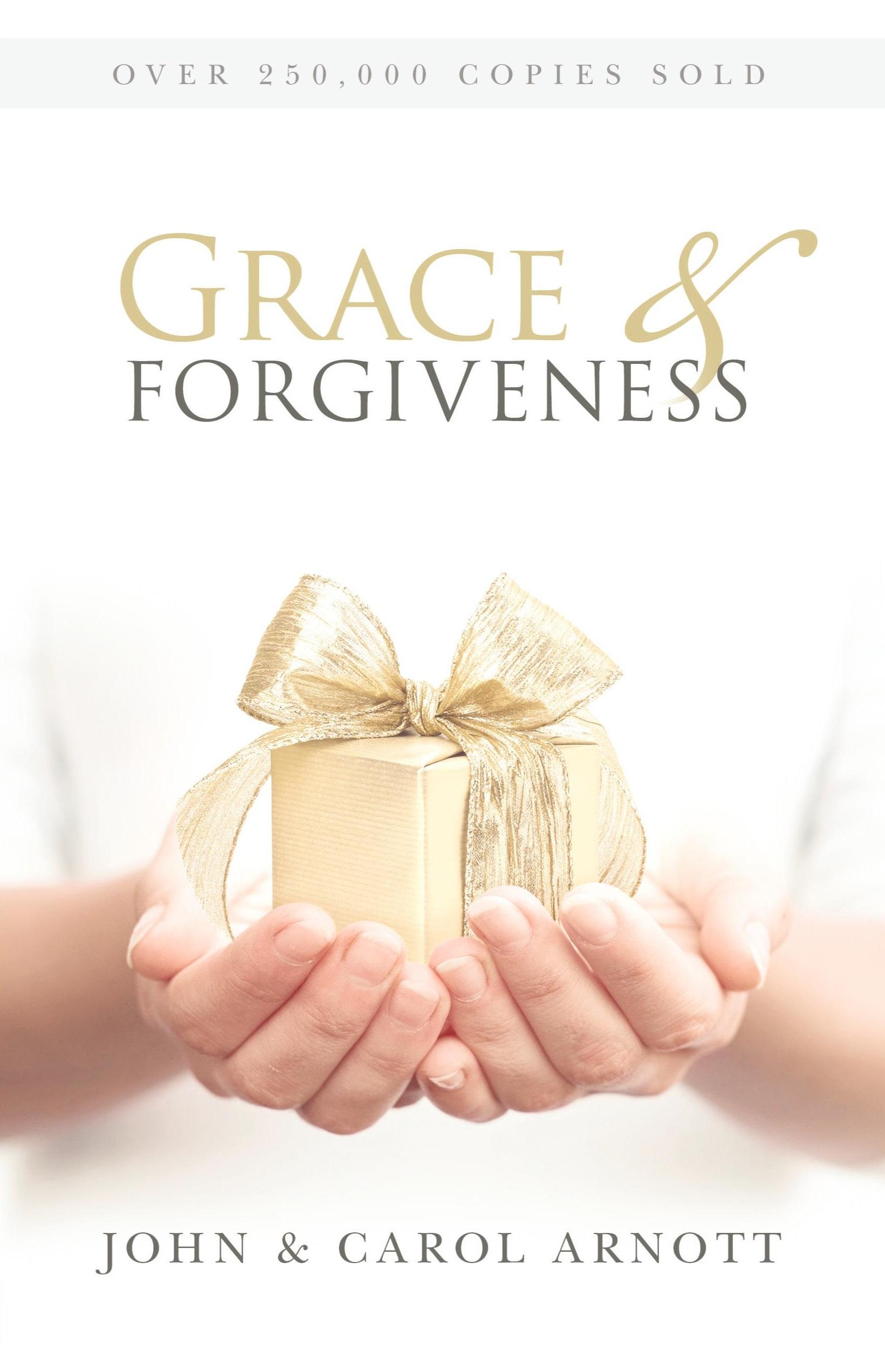 <strong>Grace & Forgiveness</strong><br>John & Carol Arnott