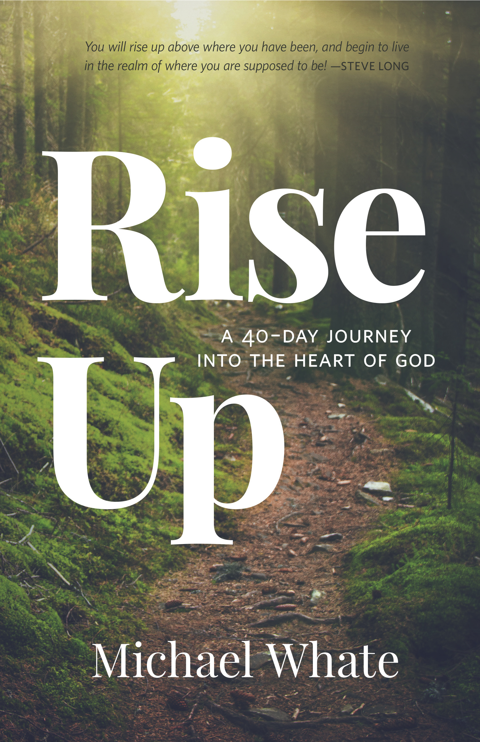 <strong>Rise Up</strong><br>Michael Whate
