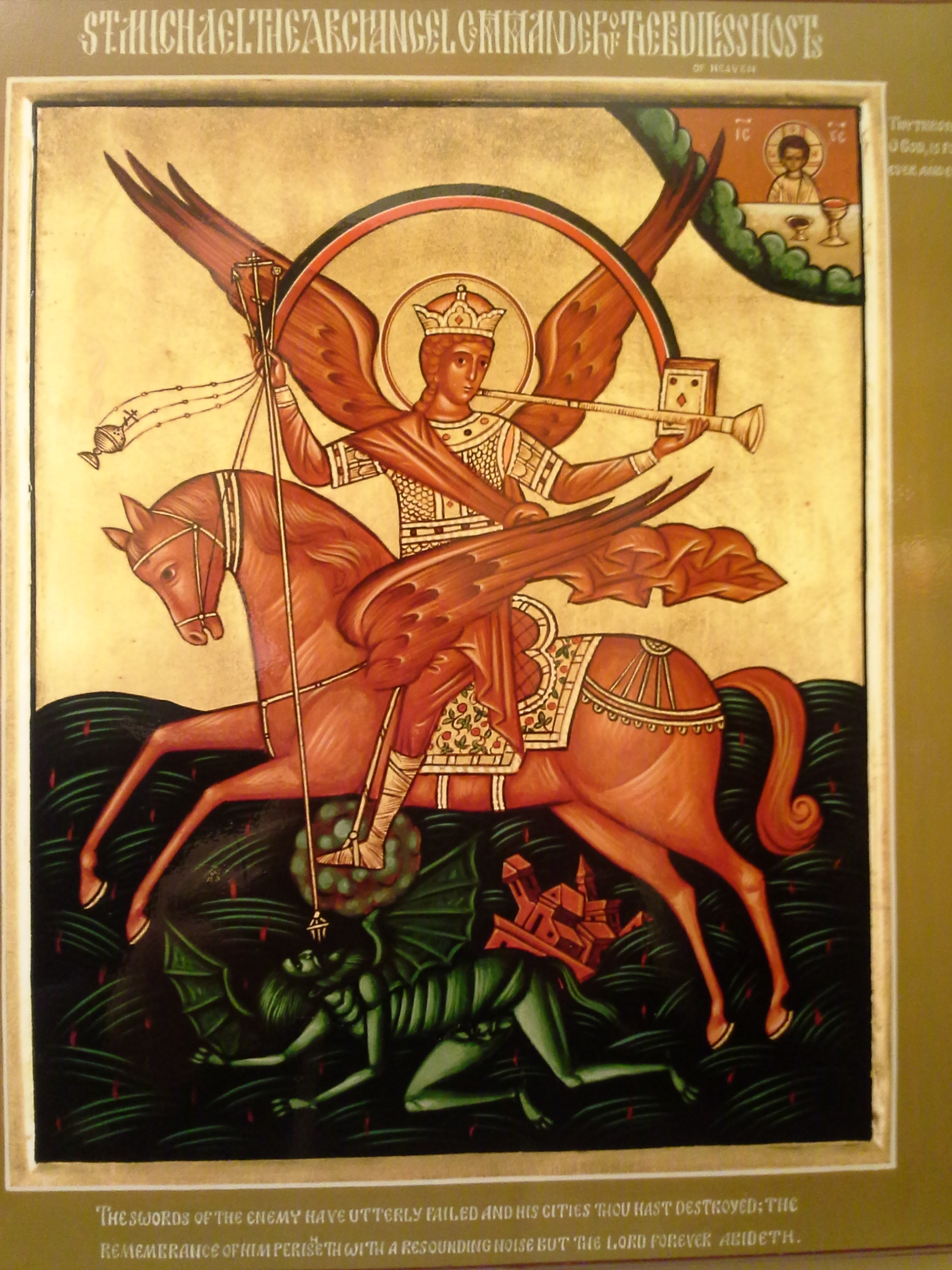"""We obtained this icon from Holy Transfiguration Monastery in Brookline, which has the best icons I've seen. The title is """"St. Michael the Archangel, Commander of the Bodiless Hosts of Heaven."""" You've got to love it. The verse below is from Psalm 9:6-7: """"The swords of the enemy have utterly failed and his cities thou hast destroyed; the remembrance of him perisheth with a resounding noise but the Lord forever abideth."""""""