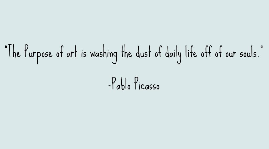 Pablo Picasso Quote \u2014 Sarah Meder